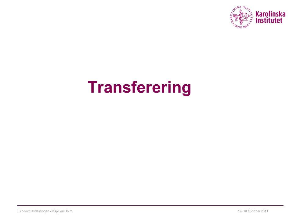 Transferering 17- 18 Oktober 2011Ekonomiavdelningen - Maj-Len Holm