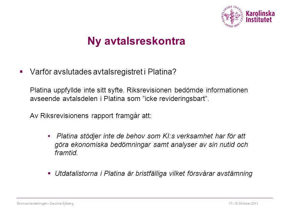 Ny avtalsreskontra  Varför avslutades avtalsregistret i Platina.