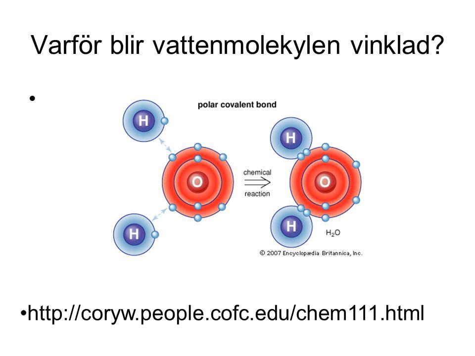 Varför blir vattenmolekylen vinklad? http://coryw.people.cofc.edu/chem111.html
