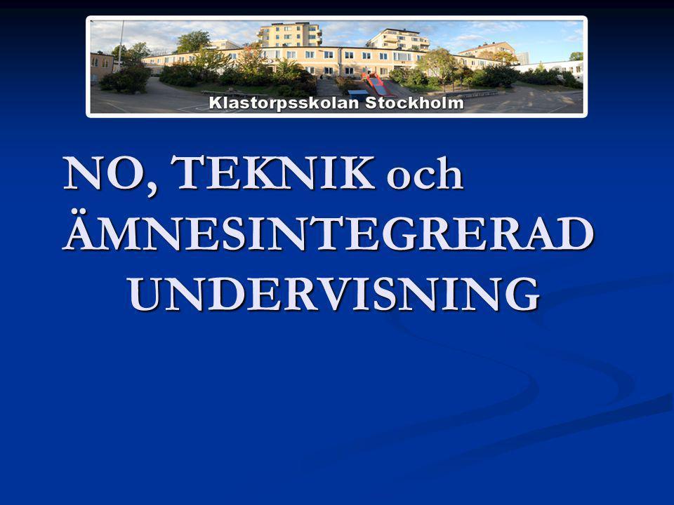NO, TEKNIK och ÄMNESINTEGRERAD UNDERVISNING