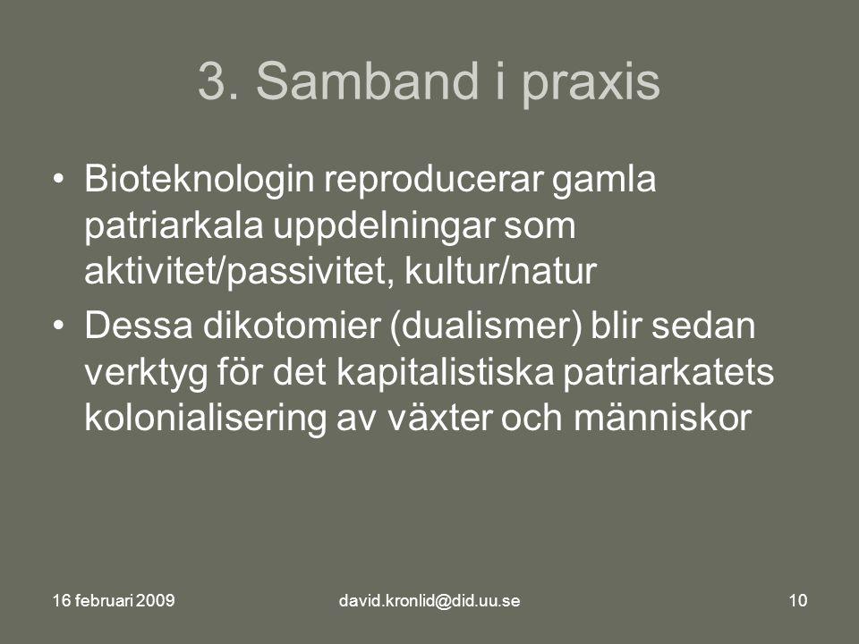 16 februari 2009david.kronlid@did.uu.se10 3.