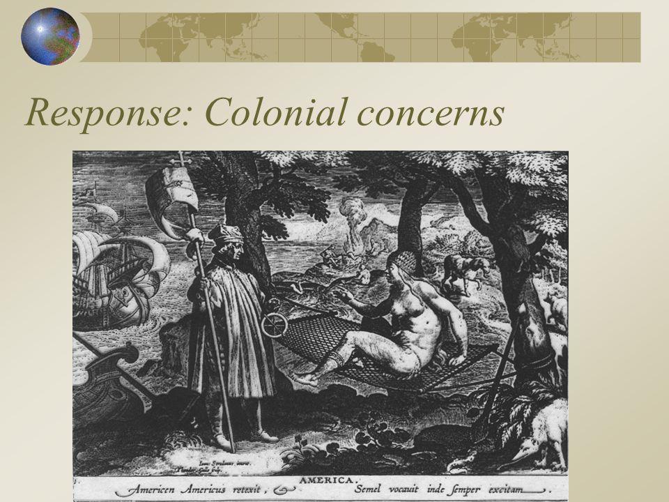 Response: Colonial concerns