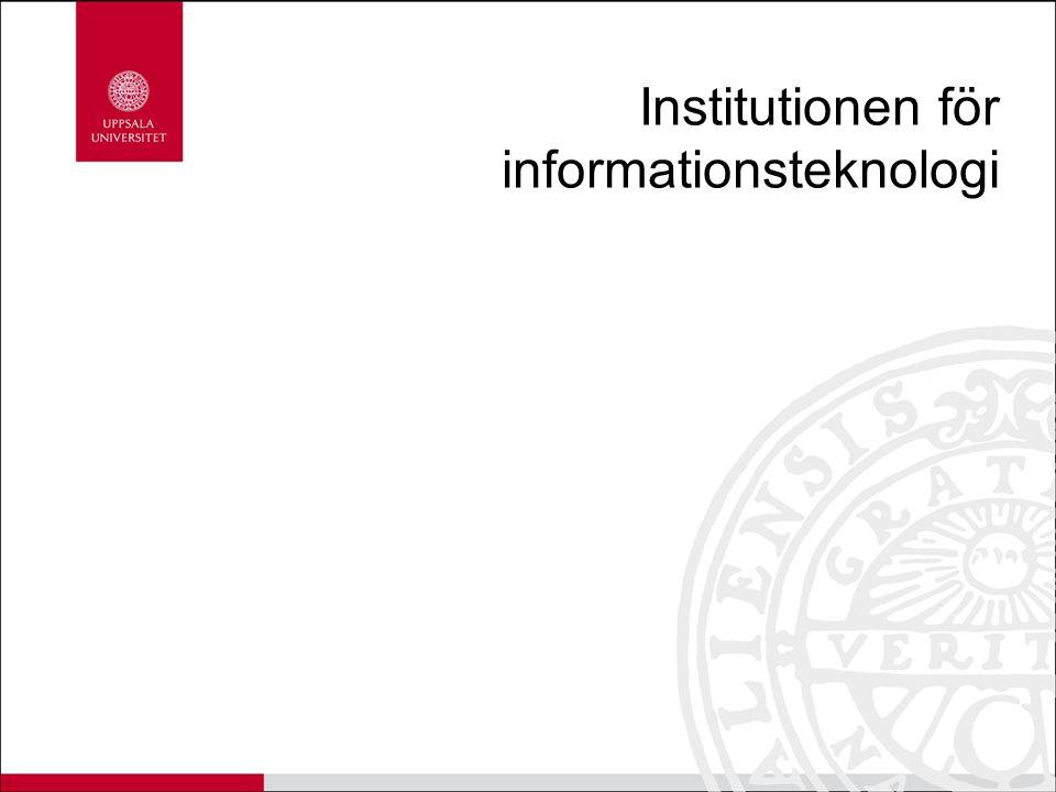 Uppsala universitet Vetenskapsområdet för humaniora och samhällsvetenskap Vetenskapsområdet för medicin och farmaci Vetenskapsområdet för teknik och naturvetenskap FAKULTETER Teologiska Juridiska Historisk-filosofiska Språkvetenskapliga Samhällsvetenskapliga Utbildningsvetenskapliga FAKULTETER Medicinska Farmaceutiska FAKULTETER Teknisk- naturvetenskapliga Institutioner Institutionen för informations- teknologi
