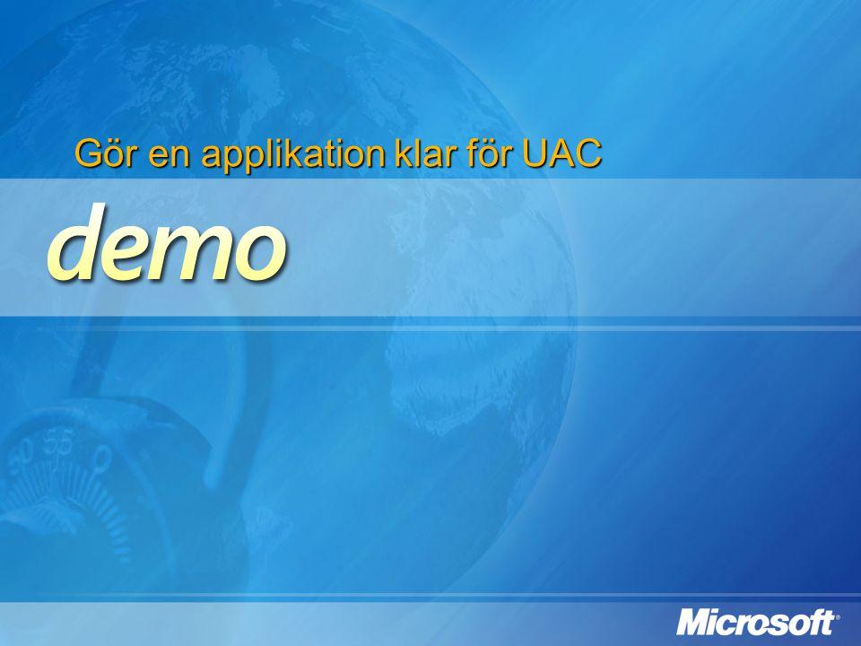 Gör en applikation klar för UAC