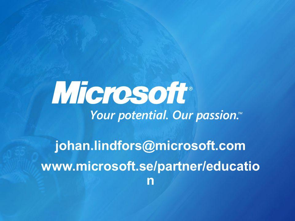 johan.lindfors@microsoft.com www.microsoft.se/partner/educatio n