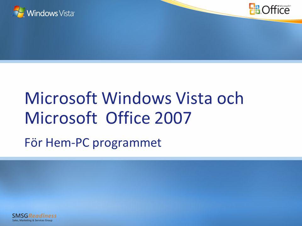 Microsoft Windows Vista och Microsoft Office 2007 För Hem-PC programmet