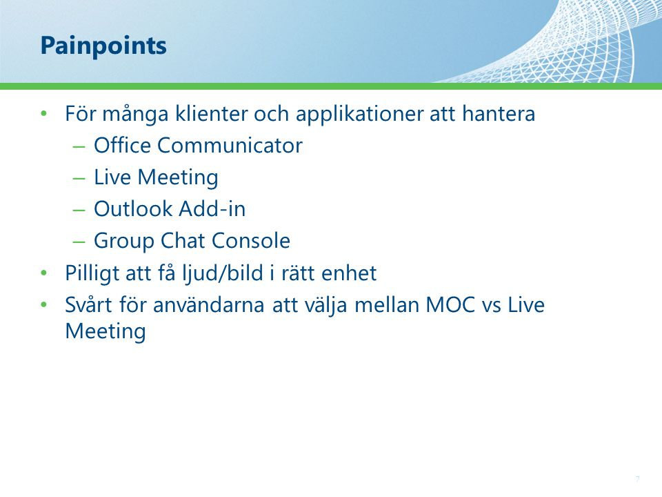 Communicator 14 8 En klient – Live Meeting försvinner ur CS* – Conferencing direkt från Communicator Attendee Console för icke CS användare Silverlight-baserat web alternativ för övriga Bilder från AD eller Sharepoint Enklare att komma igång...