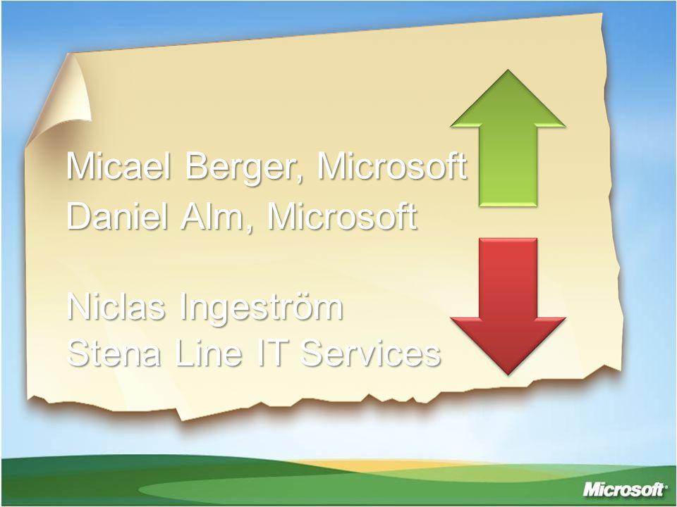Micael Berger, Microsoft Daniel Alm, Microsoft Niclas Ingeström Stena Line IT Services