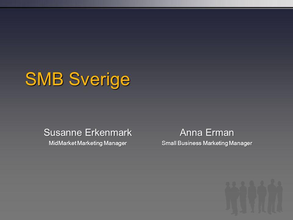 Enter- Prise 500 ftg 4 Företagsstruktur i Sverige Midmarket 10000 ftg Small Business 750000 ftg Core MM 3347 företag Core SB 9125 företag Low SB 15194 företag SOHO 723752 företag Low MM 5634 företag Upper MM 1387 företag Enterprise Ca 500 företag