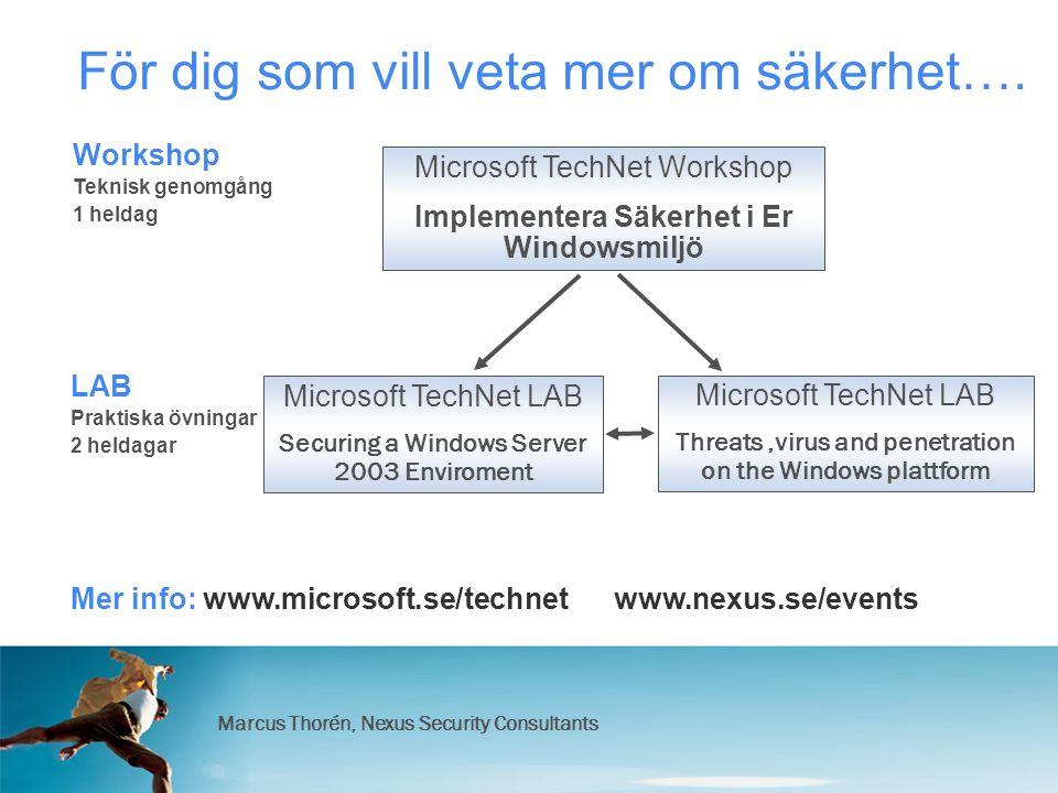 Marcus Thorén, Nexus Security Consultants För dig som vill veta mer om säkerhet….