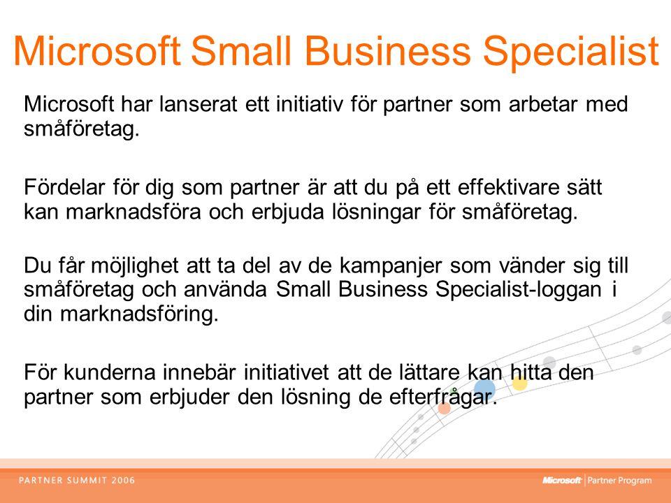 Microsoft har lanserat ett initiativ för partner som arbetar med småföretag. Fördelar för dig som partner är att du på ett effektivare sätt kan markna