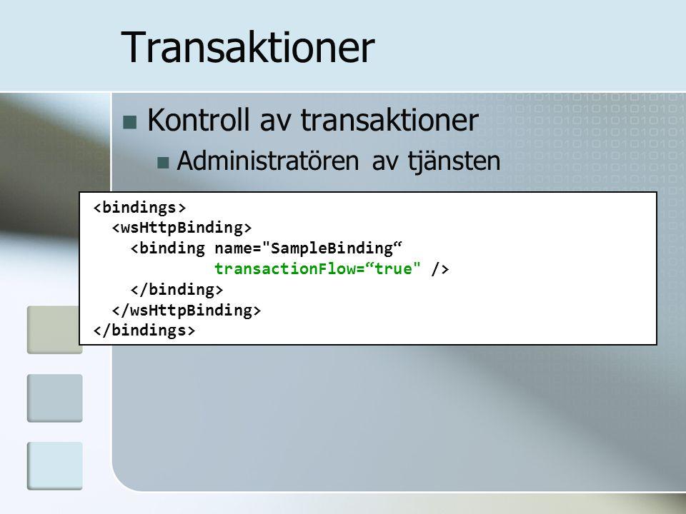 Transaktioner <binding name=