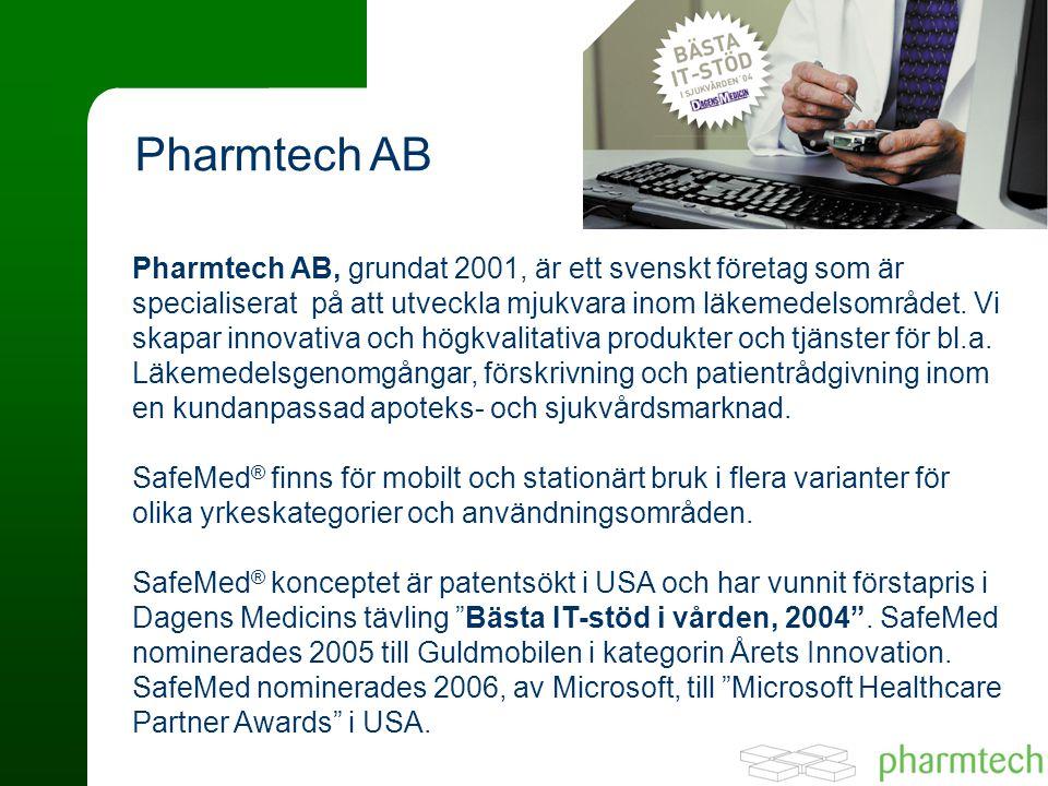 Pharmtech AB, grundat 2001, är ett svenskt företag som är specialiserat på att utveckla mjukvara inom läkemedelsområdet.
