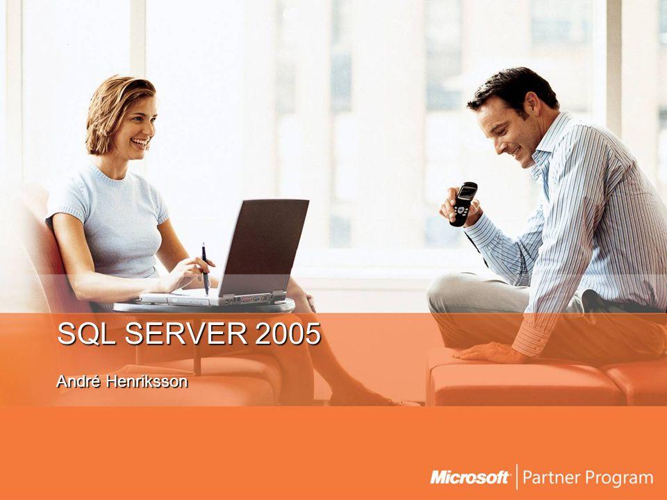 SQL SERVER 2005 André Henriksson