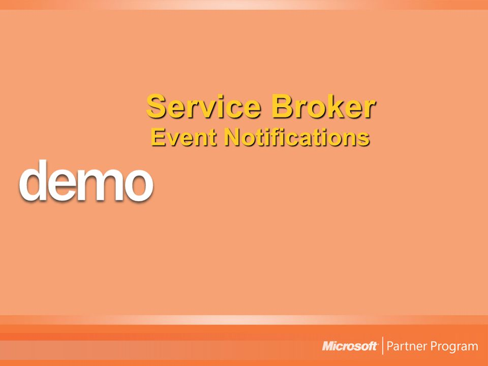 Service Broker Event Notifications