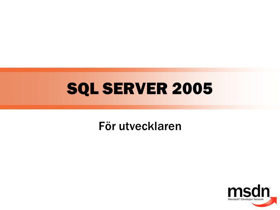 SQL SERVER 2005 För utvecklaren