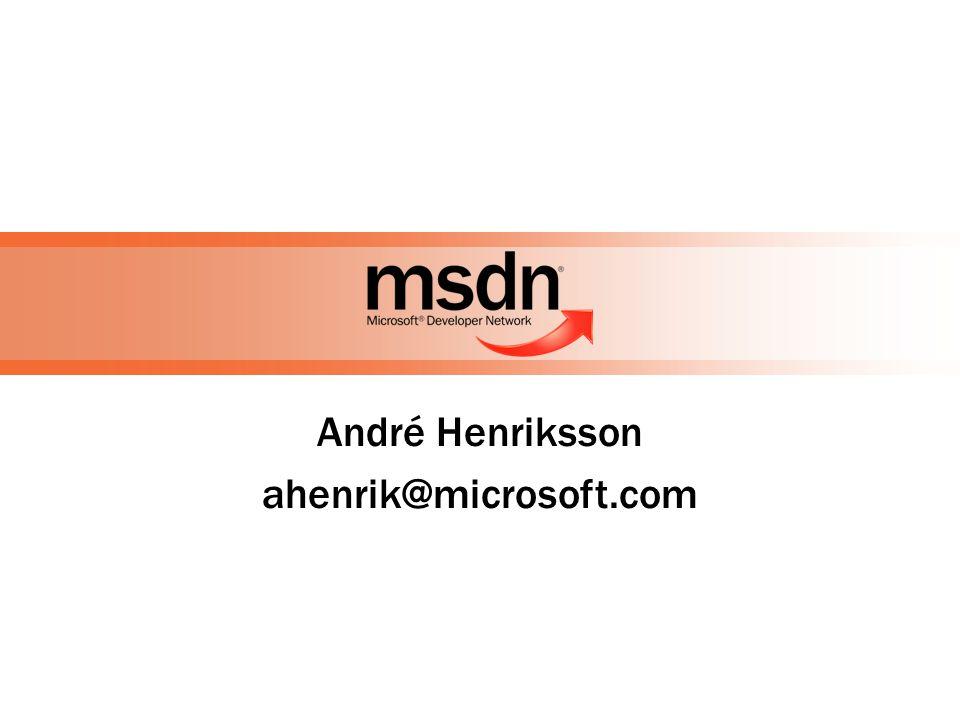 André Henriksson ahenrik@microsoft.com