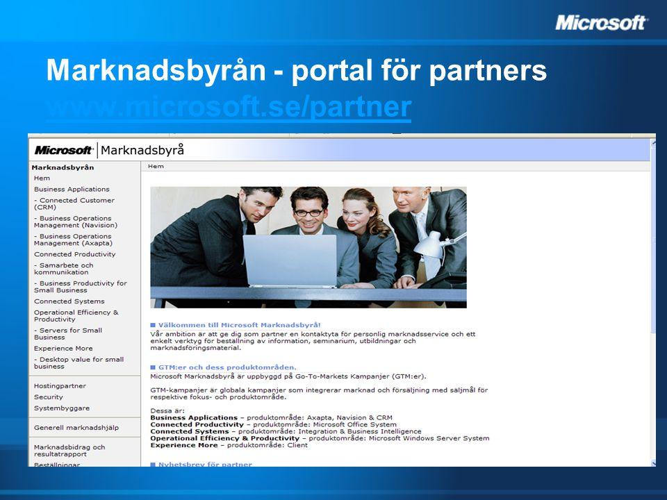 Marknadsbyrån - portal för partners www.microsoft.se/partner www.microsoft.se/partner