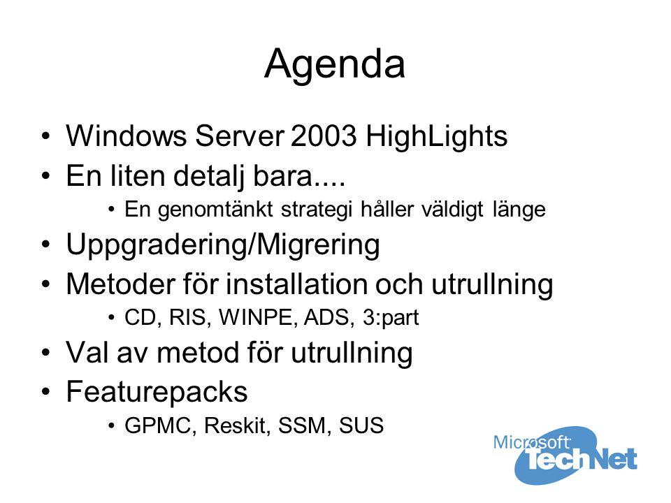 Windows Server 2003 Det snygga admin anpassade skrivbordet WMIC / WMI Volume Shadow Copy Default NTFS/Share permissions Internet Explorer Security Config GPO (GPMC) Software Restriction Policies Mer än 60 nya kommandon –ntcmds.chm