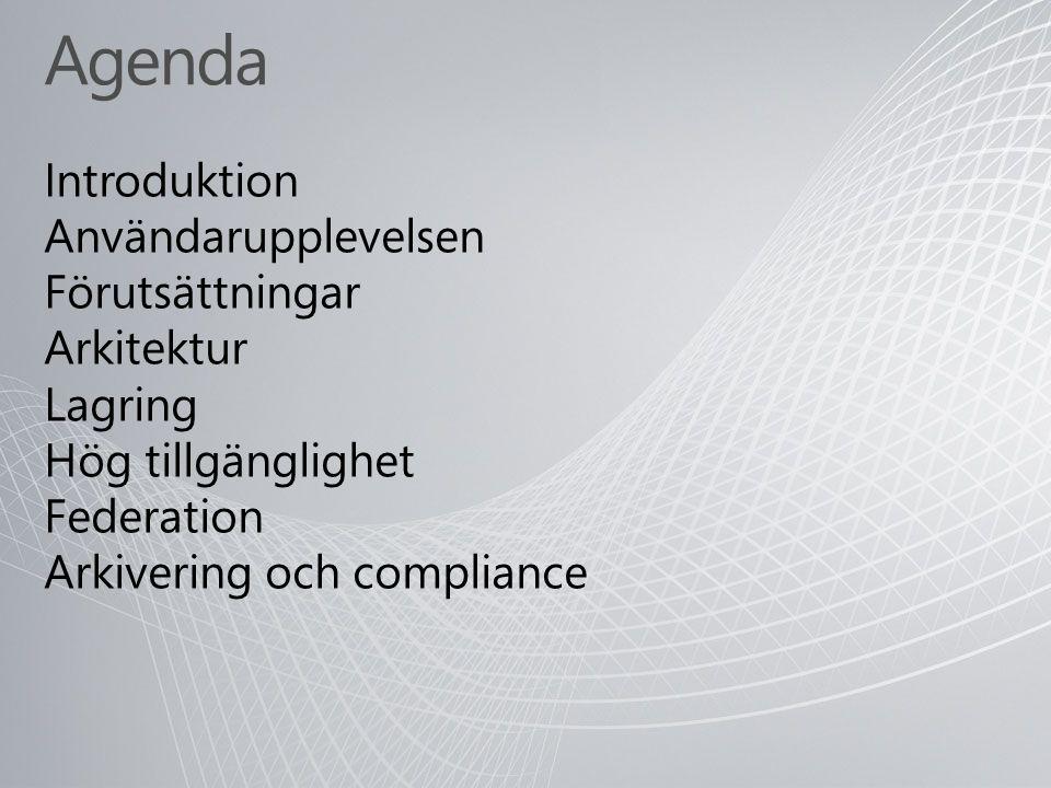 Vad ni har sagt till oss Communication overload Globalt spridda kunder och partners Hög kostnad för kommunikation Öka stöd för compliance och säkerhet
