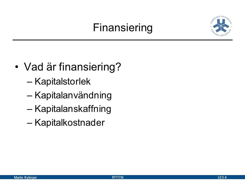 Martin KylingerTPYT16LE5:5 Balansräkning (BR) BR ger en översiktsbild av ett företags finansiella ställning vid en given tidpunkt Balansomslutningen visar företagets totala kapital (total kapitalanvändning respektive total kapitalanskaffning) BR debetsida visar vad kapitalet används till (T) (hur kapitalet binds i företaget) BR kreditsida visar hur kapitalet har anskaffats (S+EK)