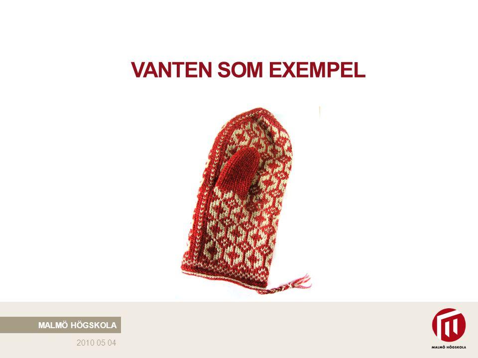 2010 05 04 VANTEN SOM EXEMPEL MALMÖ HÖGSKOLA