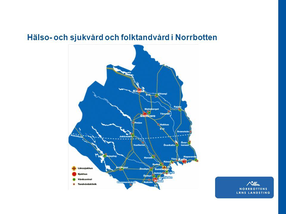 Hälso- och sjukvård och folktandvård i Norrbotten