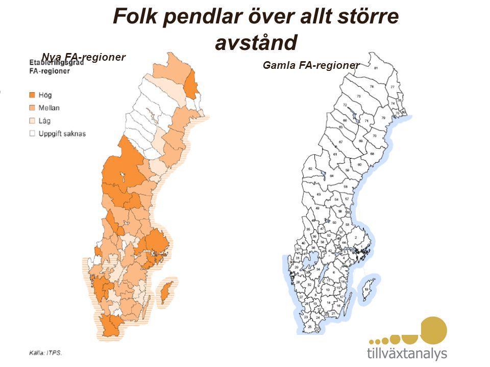 FA-regioner Gamla FA-regioner Nya FA-regioner Folk pendlar över allt större avstånd