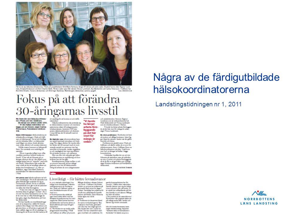 Några av de färdigutbildade hälsokoordinatorerna Landstingstidningen nr 1, 2011