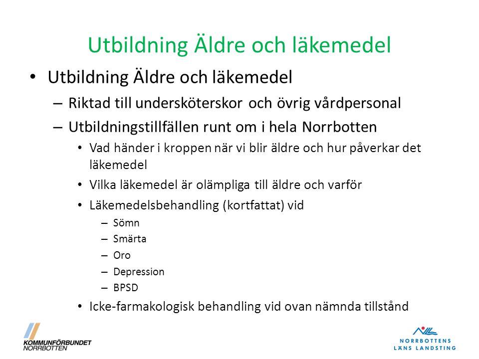 Utbildning Äldre och läkemedel – Riktad till undersköterskor och övrig vårdpersonal – Utbildningstillfällen runt om i hela Norrbotten Vad händer i kro