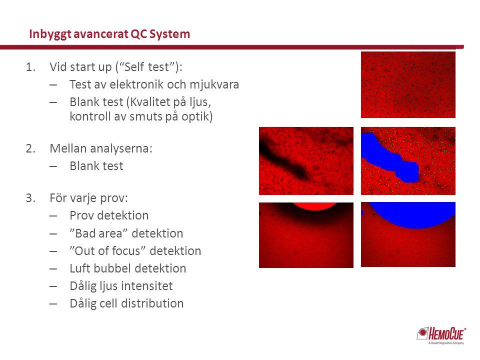 """1.Vid start up (""""Self test""""): – Test av elektronik och mjukvara – Blank test (Kvalitet på ljus, kontroll av smuts på optik) 2.Mellan analyserna: – Bla"""