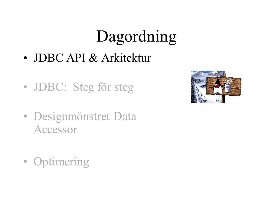 Ladda databas Drivers Man måste alltid ha en driver för att få ett Connection objekt –JDBC/ODBC bridge driver är gratis Följer med JDK 1.1 och Java 2, inte till för skarpt bruk Enkel att använda –Ladda ODBC driver som heter: sun.jdbc.odbc.JdbcOdbcDriver // 1.