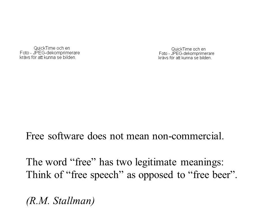 Free software does not mean non-commercial.