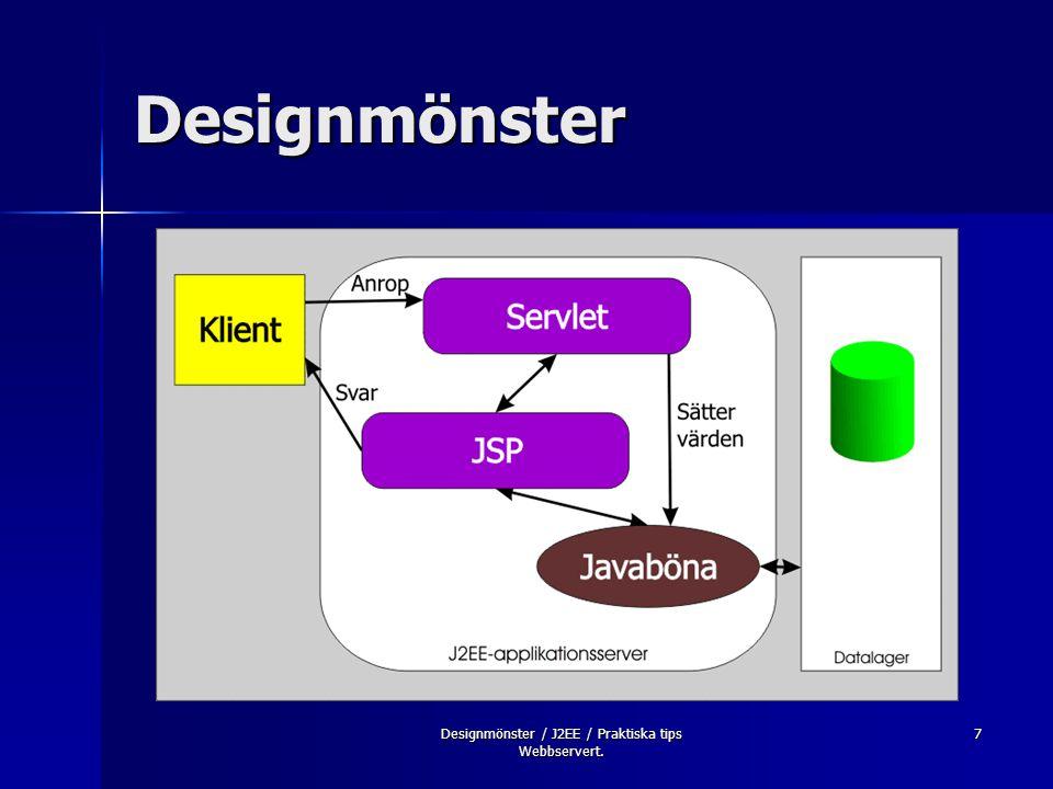 Designmönster / J2EE / Praktiska tips Webbservert.