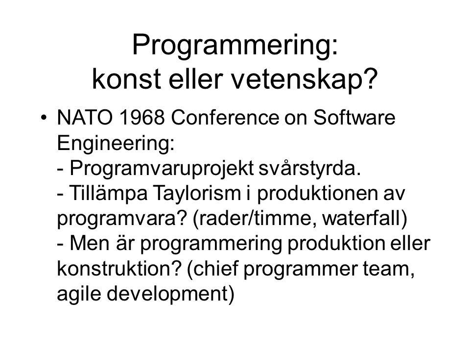 Programmering: konst eller vetenskap.