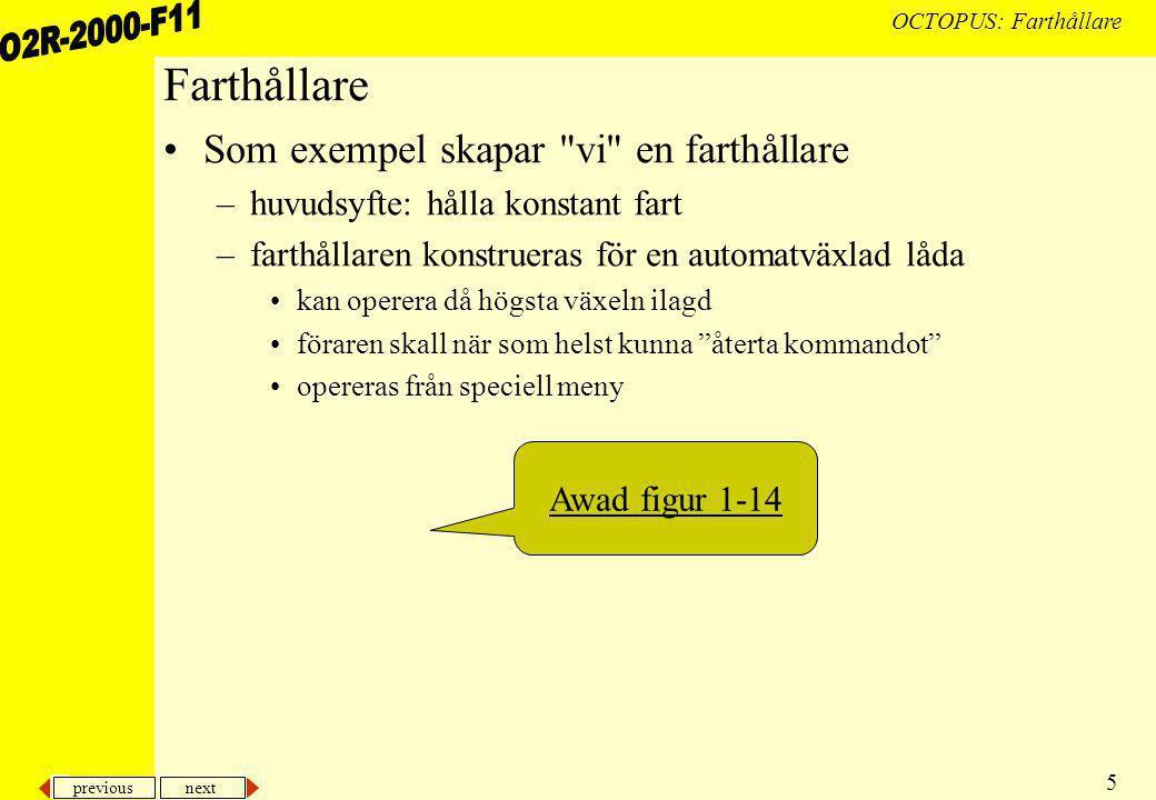 previous next 26 OCTOPUS: Farthållare...