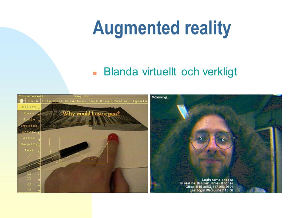 Augmented reality n Blanda virtuellt och verkligt