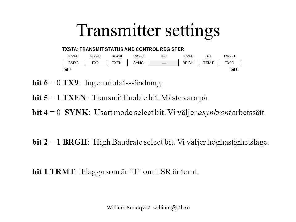 William Sandqvist william@kth.se Transmitter settings bit 6 = 0 TX9: Ingen niobits-sändning.