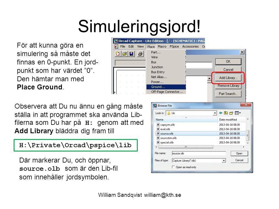"""William Sandqvist william@kth.se Simuleringsjord! För att kunna göra en simulering så måste det finnas en 0-punkt. En jord- punkt som har värdet """"0""""."""