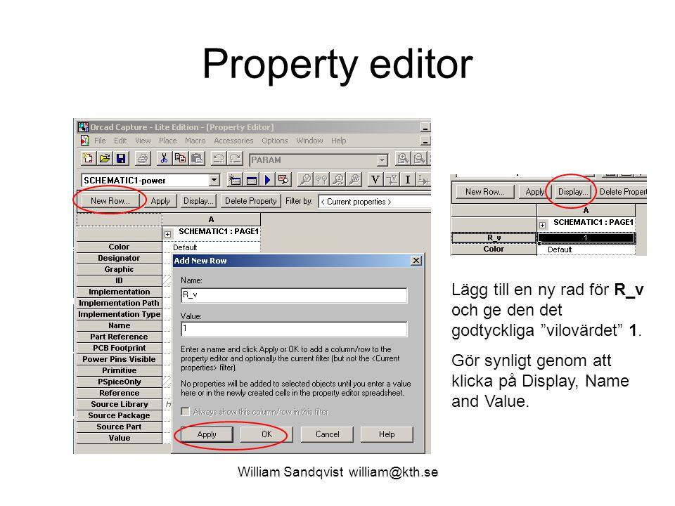 """William Sandqvist william@kth.se Property editor Lägg till en ny rad för R_v och ge den det godtyckliga """"vilovärdet"""" 1. Gör synligt genom att klicka p"""