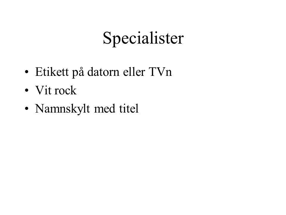 Specialister Etikett på datorn eller TVn Vit rock Namnskylt med titel