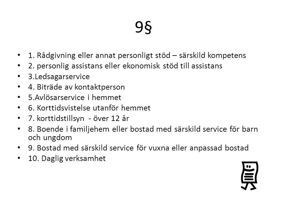 9§ 1.Rådgivning eller annat personligt stöd – särskild kompetens 2.