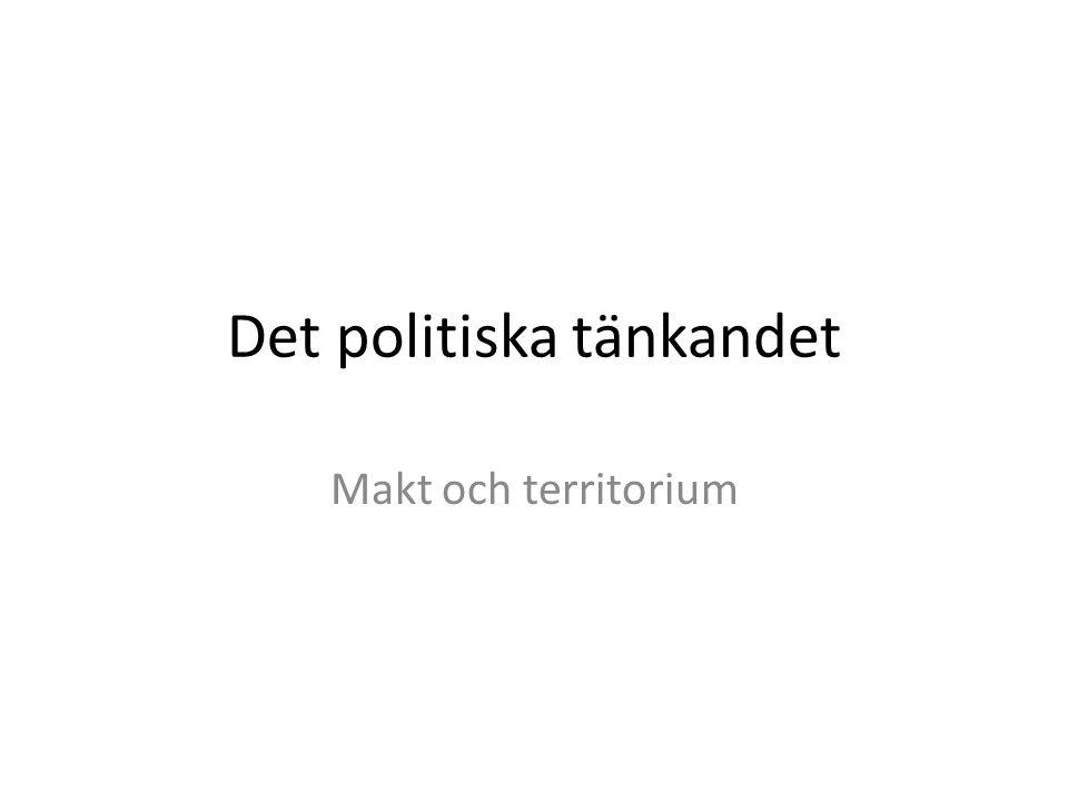 Det politiska tänkandet Makt och territorium