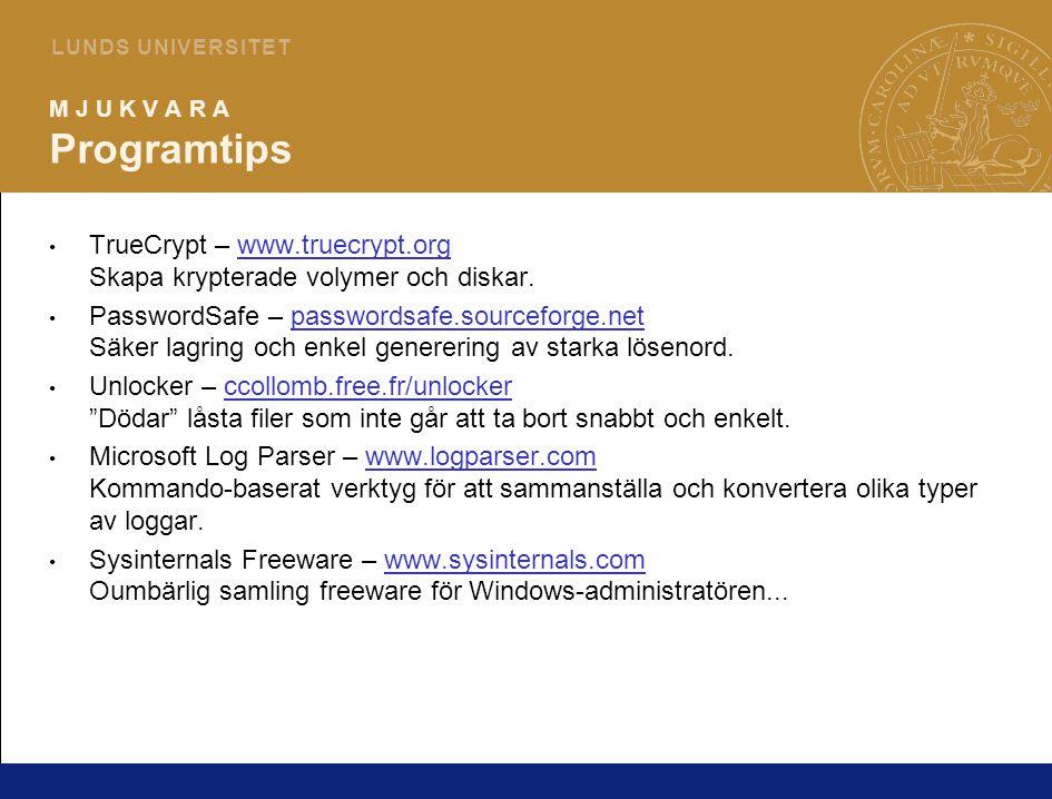 22 L U N D S U N I V E R S I T E T M J U K V A R A Programtips TrueCrypt – www.truecrypt.org Skapa krypterade volymer och diskar.www.truecrypt.org Pas