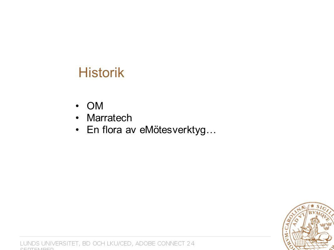 Historik OM Marratech En flora av eMötesverktyg…