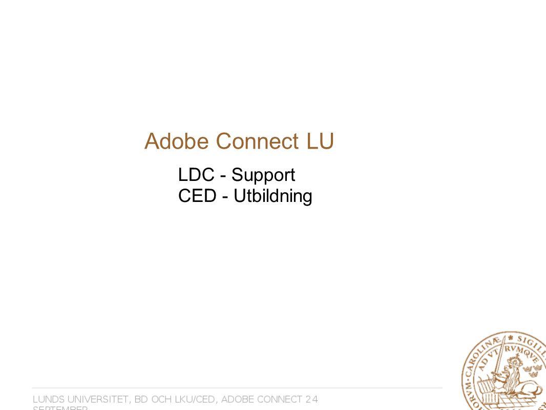 Adobe Connect LU LDC - Support CED - Utbildning