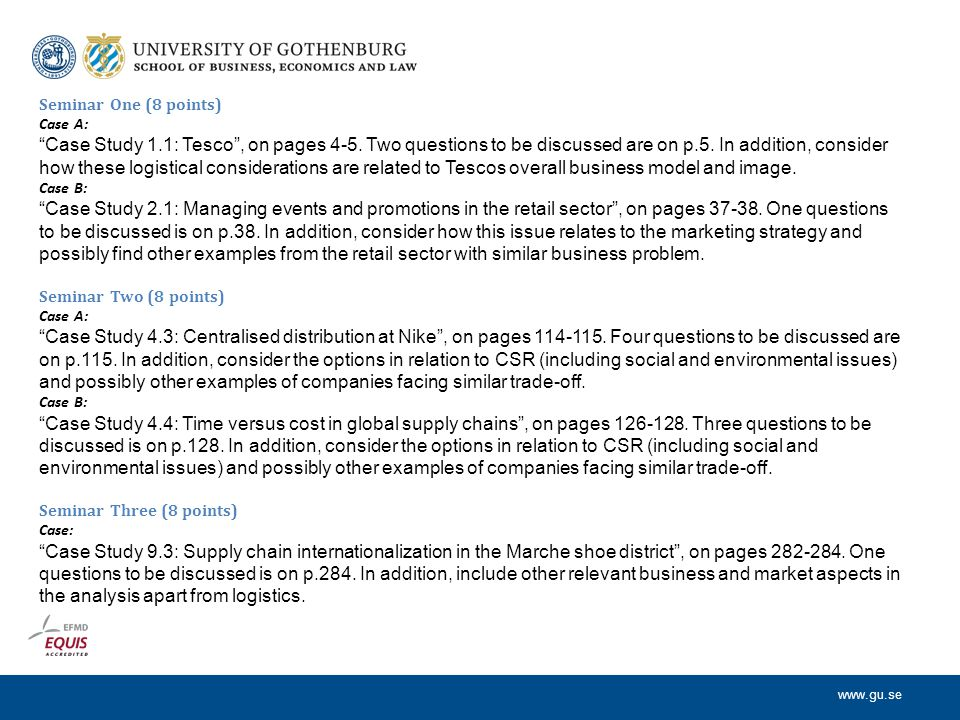 """www.gu.se Seminar One (8 points) Case A: """"Case Study 1.1: Tesco"""", on pages 4-5. Two questions to be discussed are on p.5. In addition, consider how th"""