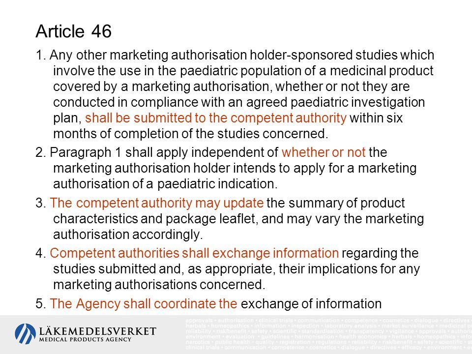Barnförordningen omfattar läkemedel i samtliga faser nya läkemedel läkemedel med exklusivitets tid kvar läkemedel utan kvarvarande exklusivitets tid