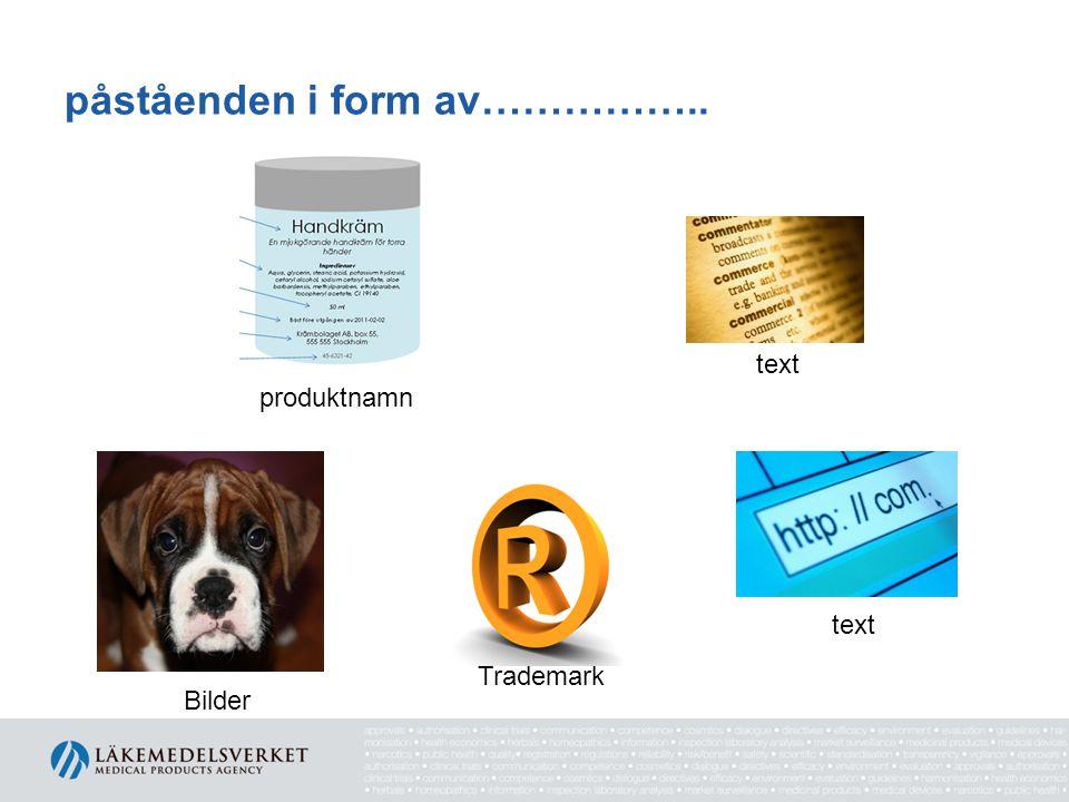 påståenden i form av…………….. produktnamn Bilder text Trademark