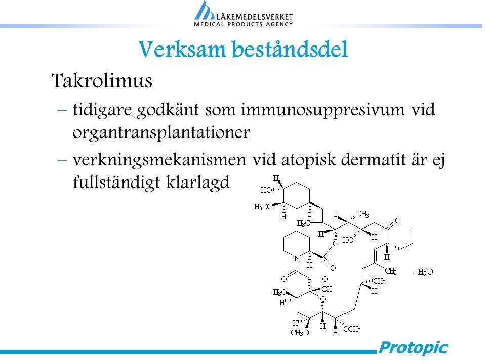 Protopic Verksam beståndsdel Takrolimus –tidigare godkänt som immunosuppresivum vid organtransplantationer –verkningsmekanismen vid atopisk dermatit ä